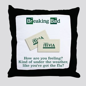 Breaking Bad Stevia Throw Pillow